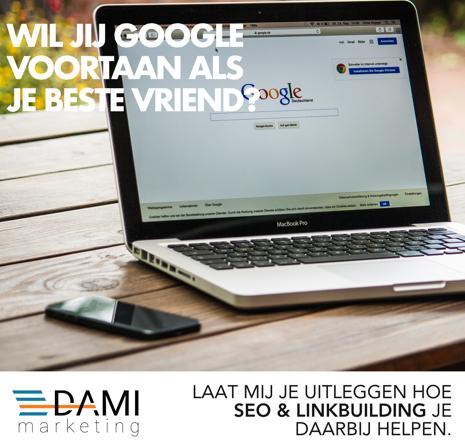 Dami marketing google is je beste vriend